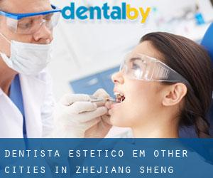 Dentista estético em Other Cities in Zhejiang Sheng (Zhejiang Sheng)