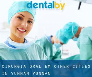 Cirurgia oral em Other Cities in Yunnan (Yunnan)