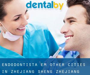 Endodontista em Other Cities in Zhejiang Sheng (Zhejiang Sheng)