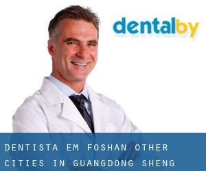 Dentista em Foshan (Other Cities in Guangdong Sheng, Guangdong Sheng)