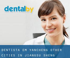 Dentista em Yancheng (Other Cities in Jiangsu Sheng, Jiangsu Sheng)